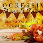 Progressive Wine & Dine!